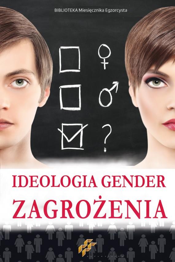okładka Ideologia Gender. Zagrożenia. Ebook | EPUB, MOBI | Grzegorz Fels, Praca zbiorowa