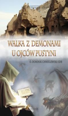 okładka Walka z demonami u Ojców Pustyni, Ebook | O Dominik Chmielewski
