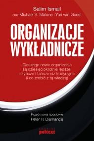 okładka Organizacje wykładnicze, Ebook | Salim Ismail, Michael S. Malone, Yuri van Geest