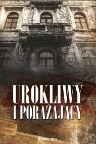 okładka Urokliwy i porażający. Ebook | EPUB,MOBI | Michał Jackowski