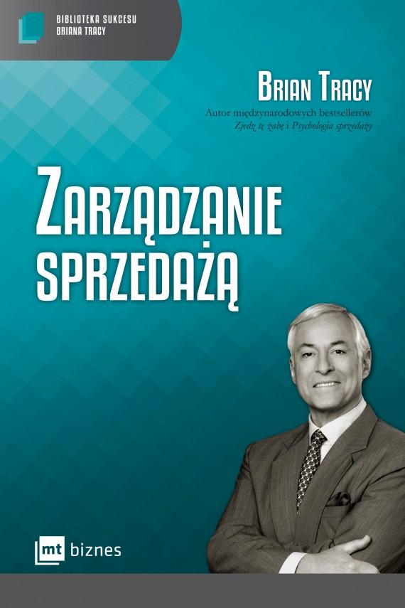 okładka Zarządzanie sprzedażą Biblioteka Sukcesu Briana Tracyebook | EPUB, MOBI | Brian Tracy