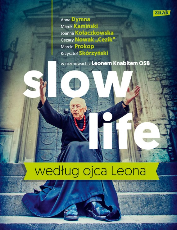 okładka Slow life według ojca Leonaebook | EPUB, MOBI | Leon Knabit