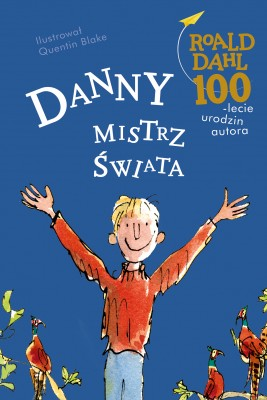 okładka Danny mistrz świata, Ebook | Roald Dahl