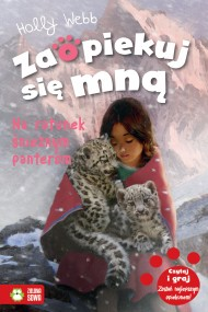 okładka Zaopiekuj się mną. Na ratunek śnieżnym panterom, Ebook | Holly Webb, Patryk  Dobrowolski, Artful  Doodlers