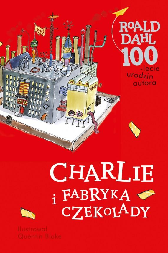 okładka Charlie i fabryka czekolady. Ebook | EPUB, MOBI | Roald Dahl