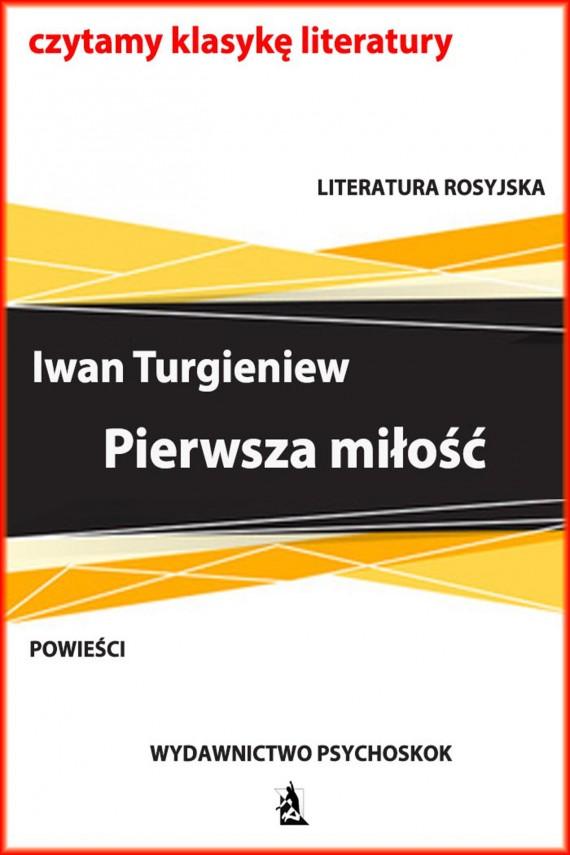okładka Pierwsza miłośćebook | EPUB, MOBI | Iwan Turgieniew