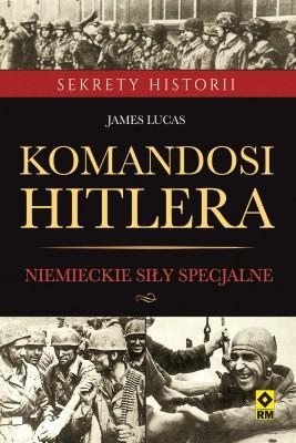 okładka Komandosi Hitlera, Ebook | James Lucas