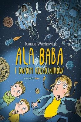okładka Ala Baba i dwóch rozbójników, Ebook | Joanna  Wachowiak