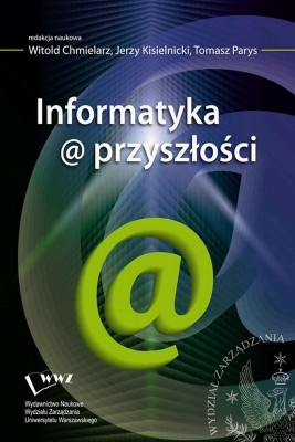 okładka Informatyka@przyszłości, Ebook | Jerzy Kisielnicki, Witold  Chmielarz, Tomasz  Parys