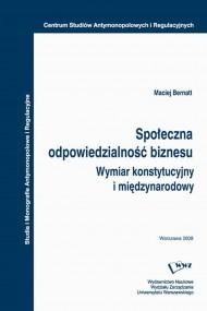 okładka Społeczna odpowiedzialność biznesu, Ebook   Maciej  Bernatt