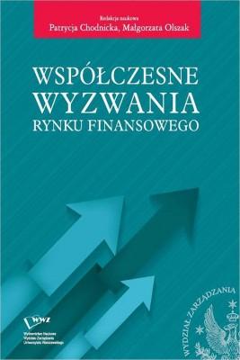 okładka Współczesne wyzwania rynku finansowego, Ebook   Patrycja  Chodnicka, Małgorzata  Olszak