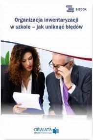 okładka Organizacja inwentaryzacji w szkole – jak uniknąć błędów. Ebook | PDF | Barbara  Jarosz