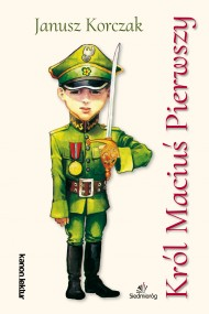 okładka Król Maciuś Pierwszy, Ebook | Janusz Korczak