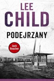 okładka Jack Reacher. Podejrzany. Ebook | EPUB,MOBI | Lee Child, Krzysztof Sokołowski