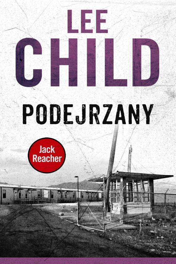 okładka Jack Reacher. Podejrzany. Ebook | EPUB, MOBI | Lee Child, Krzysztof Sokołowski