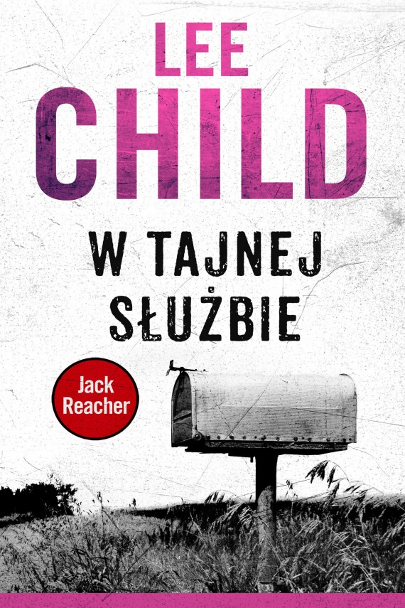 okładka Jack Reacher. W tajnej służbieebook | EPUB, MOBI | Lee Child, Paulina Braiter