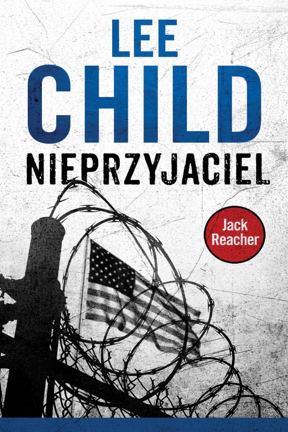 okładka Jack Reacher. Nieprzyjaciel. Ebook | EPUB, MOBI | Lee Child