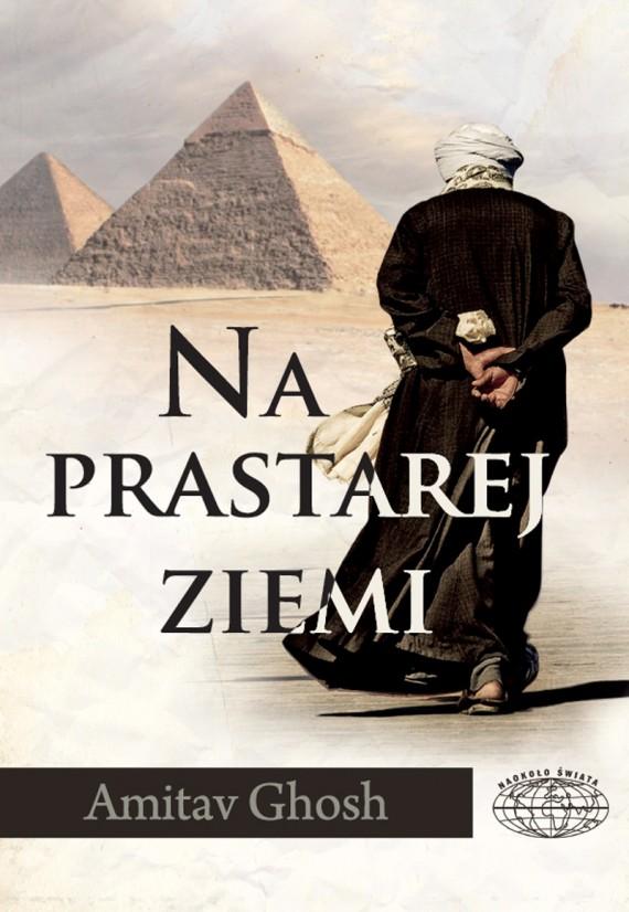 okładka Na prastarej ziemiebook | EPUB, MOBI | Amitav Ghosh, Jacek Spólny