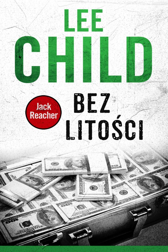 okładka Jack Reacher. Bez litości. Ebook | EPUB, MOBI | Lee Child, Andrzej Szulc