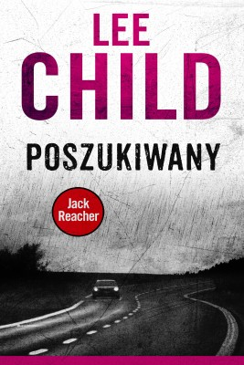 okładka Jack Reacher. Poszukiwany, Ebook | Lee Child, Łukasz Praski