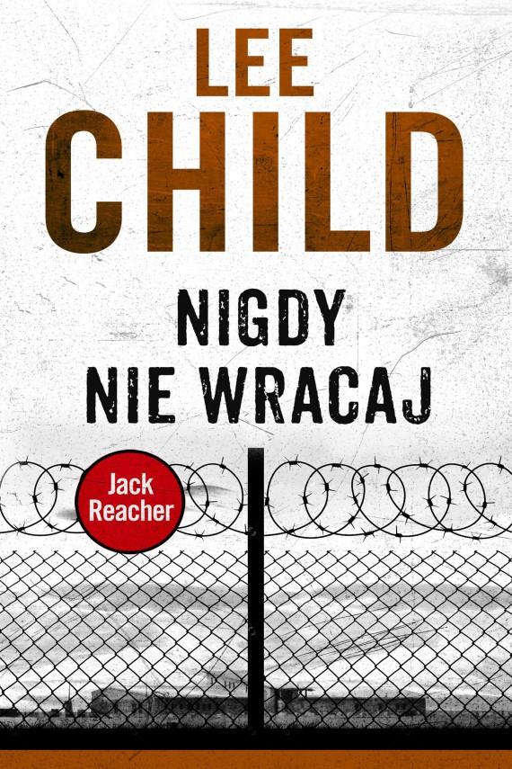 okładka Jack Reacher. Nigdy nie wracaj. Ebook | EPUB, MOBI | Lee Child, Andrzej Szulc
