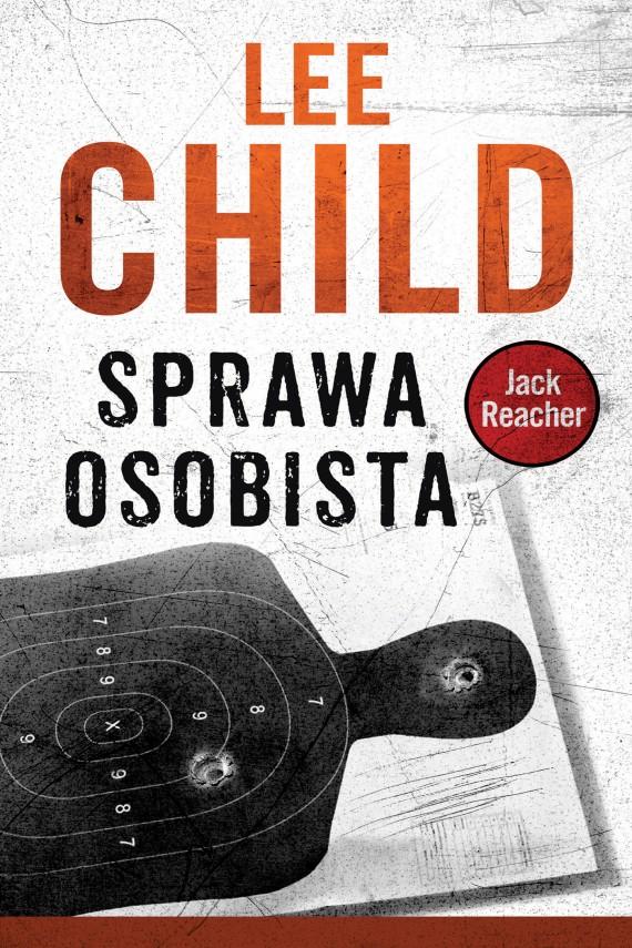 okładka Jack Reacher. Sprawa osobista. Ebook | EPUB, MOBI | Lee Child, Andrzej Szulc