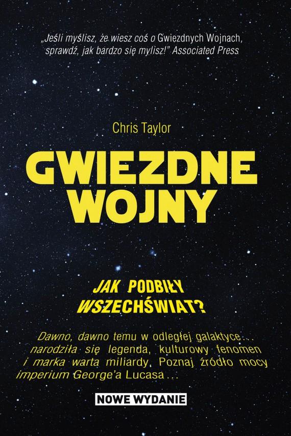 okładka Gwiezdne Wojny. Jak podbiły wszechświat?ebook | EPUB, MOBI | Chris Taylor