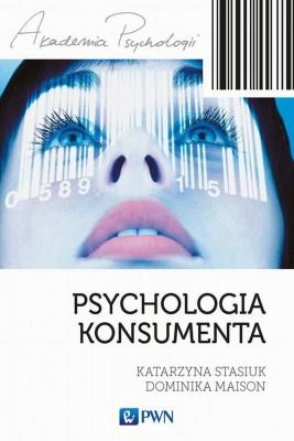 okładka Psychologia konsumenta, Ebook   Dominika  Maison, Katarzyna  Stasiuk