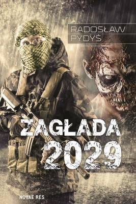 okładka Zagłada 2029, Ebook | Radosław Pydyś