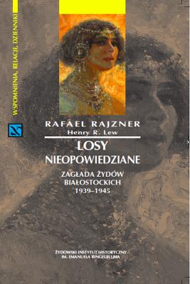 okładka Losy nieopowiedziane, Ebook   Rafael Rajzner, Henry R. Lew
