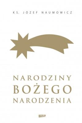 okładka Narodziny Bożego Narodzenia, Ebook | ks. Józef Naumowicz