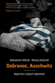 okładka Dobranoc, Auschwitz. Ebook | Aleksandra Wójcik, Maciej Zdziarski