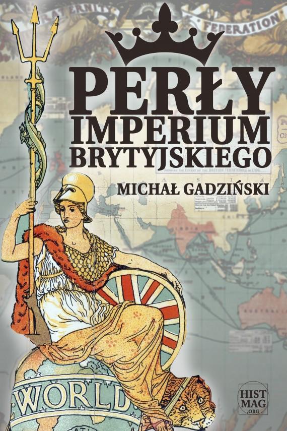 okładka Perły imperium brytyjskiegoebook   EPUB, MOBI   Michał Gadziński