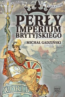 okładka Perły imperium brytyjskiego, Ebook | Michał Gadziński