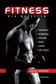 okładka Fitness dla mężczyzn. Ebook | PDF | Tomasz  Brzózka