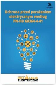 okładka Ochrona przed porażeniem elektrycznym według PN-HD 60364-4-41. Ebook | papier | Janusz  Strzyżewski