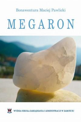 okładka Megaron : wspólne problemy dziedzictwa kultury i natury w Polsce i Europie, Ebook | Bonawentura Maciej  Pawlicki