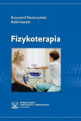 okładka Fizykoterapia, Ebook | Krzysztof  Mataczyński, Rafał  Sapuła