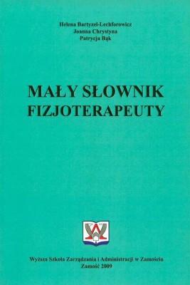 okładka Mały słownik fizjoterapeuty, Ebook | Helena  Bartyzel-Lechforowicz