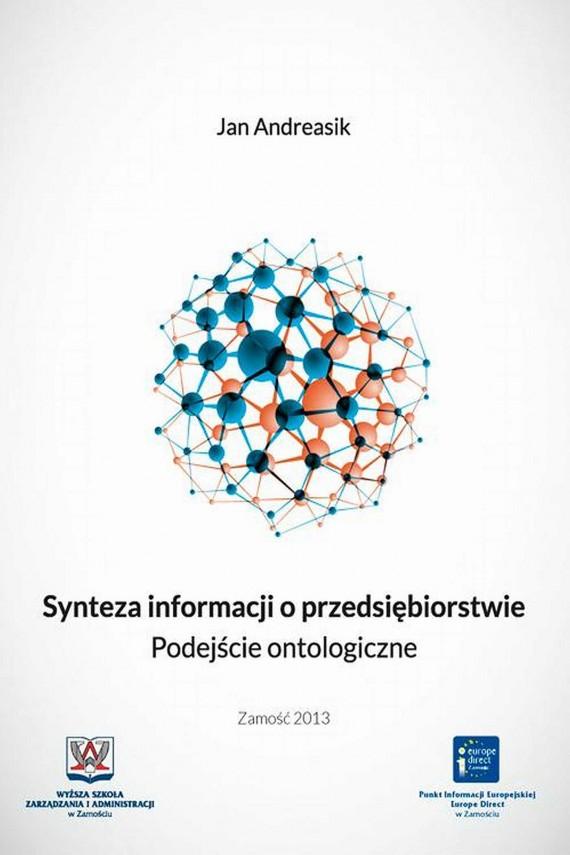okładka Synteza informacji o przedsiębiorstwie. Podejście ontologiczneebook | PDF | Jan  Andreasik