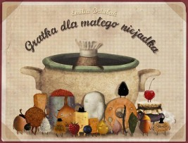 okładka Gratka dla małego niejadka, Ebook | Emilia Dziubak