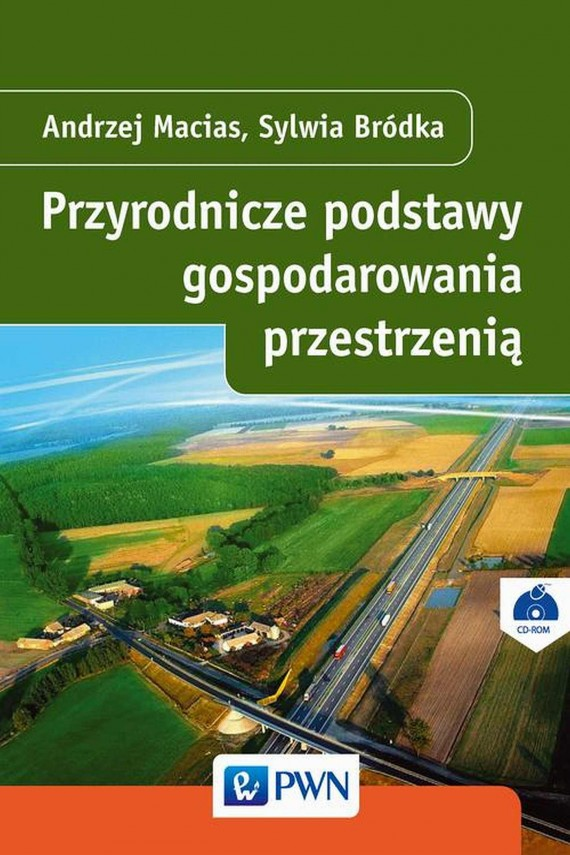 okładka Przyrodnicze podstawy gospodarowania przestrzeniąebook | EPUB, MOBI | Andrzej  Macias, Sylwia  Bródka