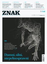 okładka ZNAK Miesięcznik nr 740: Dumni, silni, niepełnosprawni. Ebook | EPUB,MOBI | autor  zbiorowy