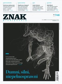 okładka ZNAK Miesięcznik nr 740: Dumni, silni, niepełnosprawni, Ebook | autor  zbiorowy