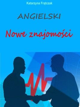 okładka Angielski. Nowe znajomości, Ebook | Katarzyna Frątczak