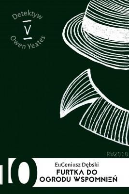okładka Furtka do ogrodu wspomnień, Ebook | Eugeniusz Dębski