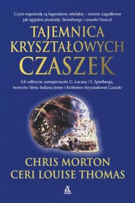 okładka Tajemnica kryształowych czaszek, Ebook | Chris Morton, Ceri Louise Thomas