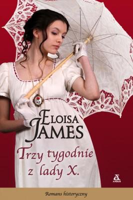okładka Trzy tygodnie z Lady X, Ebook | Eloisa James