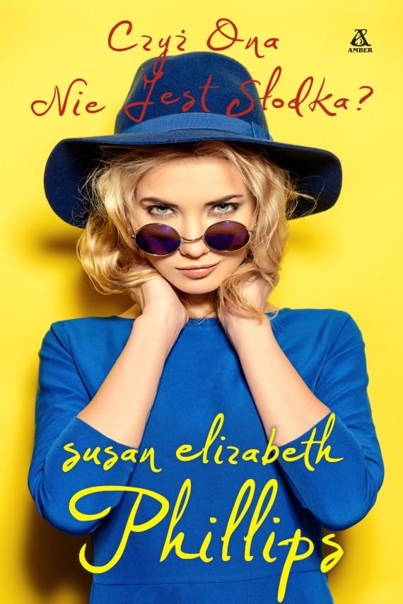 okładka Czyż ona nie jest słodka?ebook | EPUB, MOBI | Susan Elizabeth Phillips