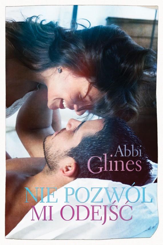 okładka Nie pozwól mi odejśćebook | EPUB, MOBI | Abbi Glines